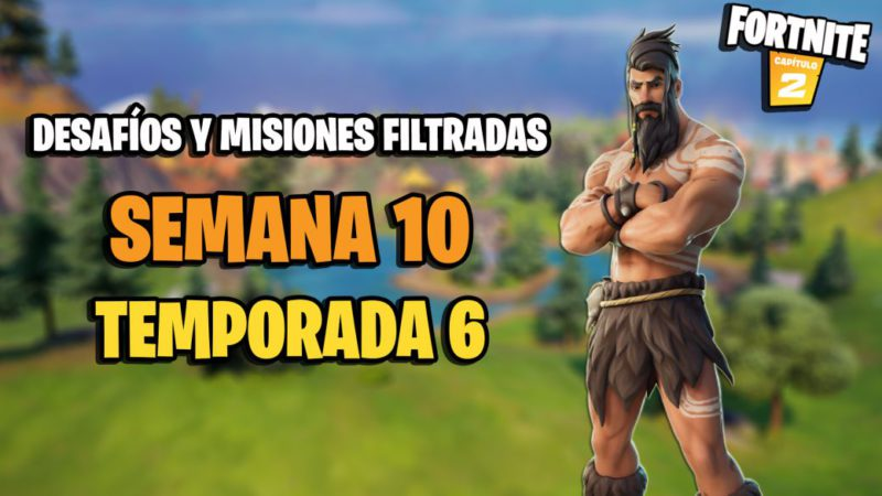 Fortnite Season 6: Week 10 Leaked Challenges and Missions