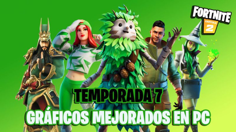 Fortnite Season 7: the game will receive improved graphics on PC with patch 17.00