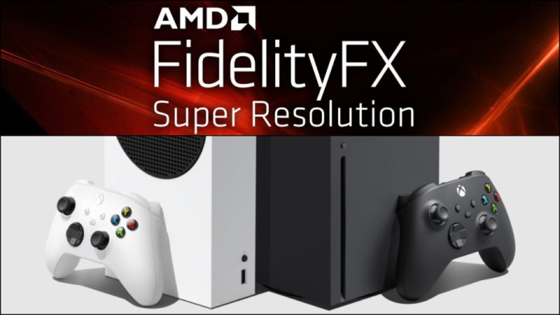 Xbox Series X | S will have AMD FidelityFX Super Resolution support, what is it?