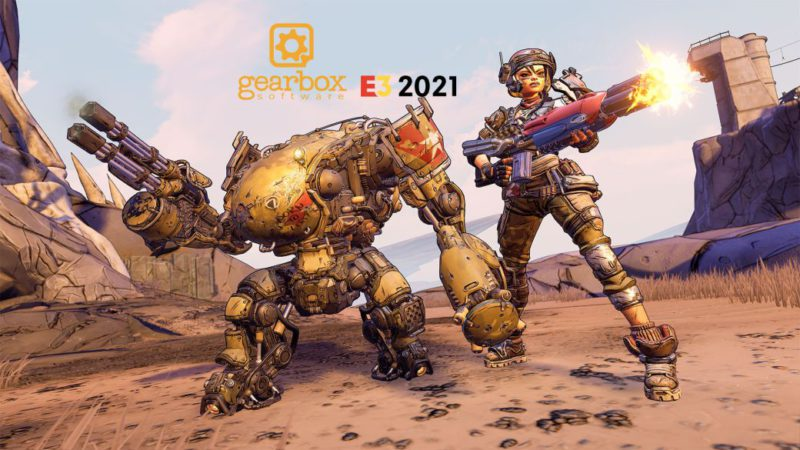 E3 2021 |  Gearbox (Borderlands) Confirms Date and Time for Conference;  how to watch it online