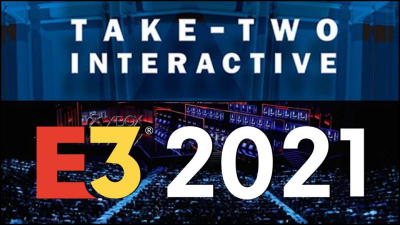 E3 2021 |  Take-Two Interactive event: time and how to watch live