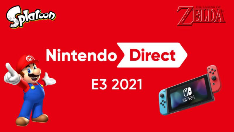 Nintendo Direct Conference of E3 2021;  date, time and how to watch online