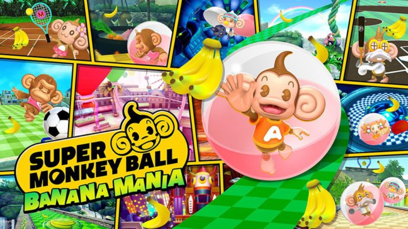 Super Monkey Ball Banana Mania remasters the original trilogy on Nintendo Switch and more