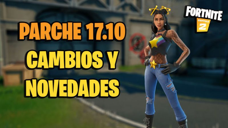 Fortnite - 17.10 patch notes: update changes and news