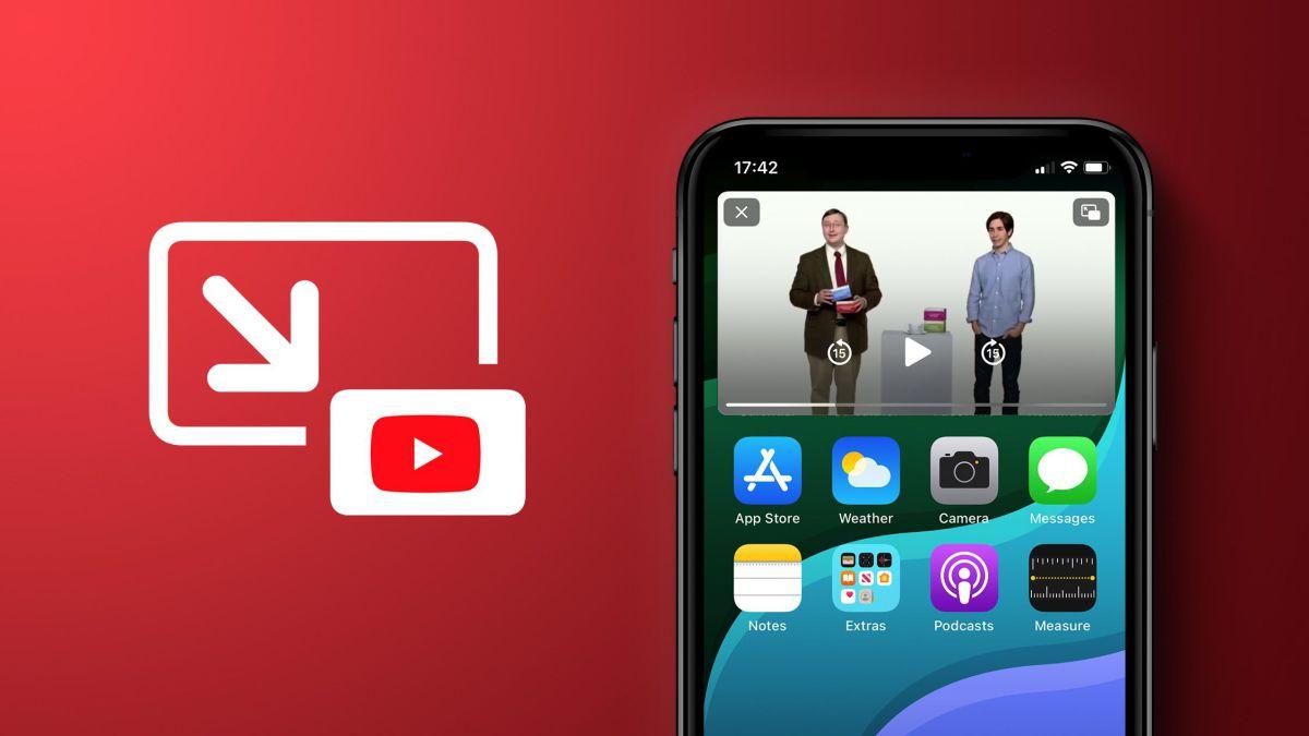 PIP, la nueva función de YouTube que al fin llega a iOS iPhone