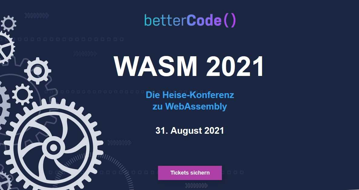 Wasm 2021: The Heise conference on WebAssembly on August 31, 2021