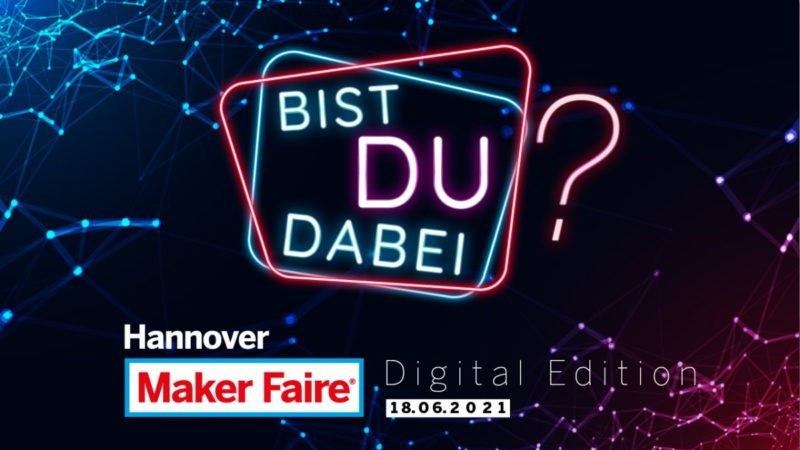 Maker Faire - Digital Edition on June 18th: The program is complete