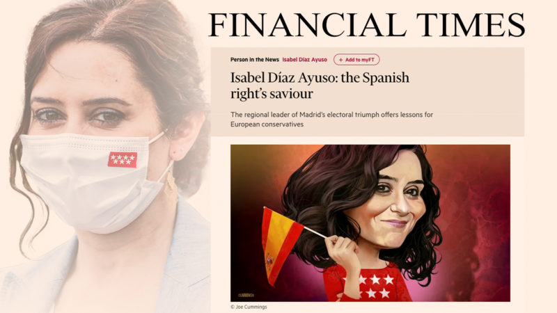 The 'Financial Times' places Ayuso as a model for European conservative leaders