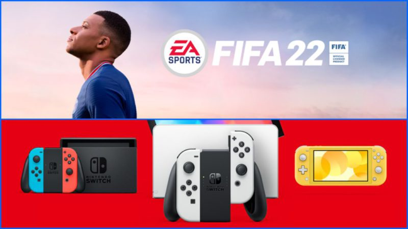 FIFA 22 for Nintendo Switch will be Legacy Edition, confirms EA