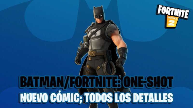 Batman / Fortnite One-Shot: New Comic Announced;  date and all the details