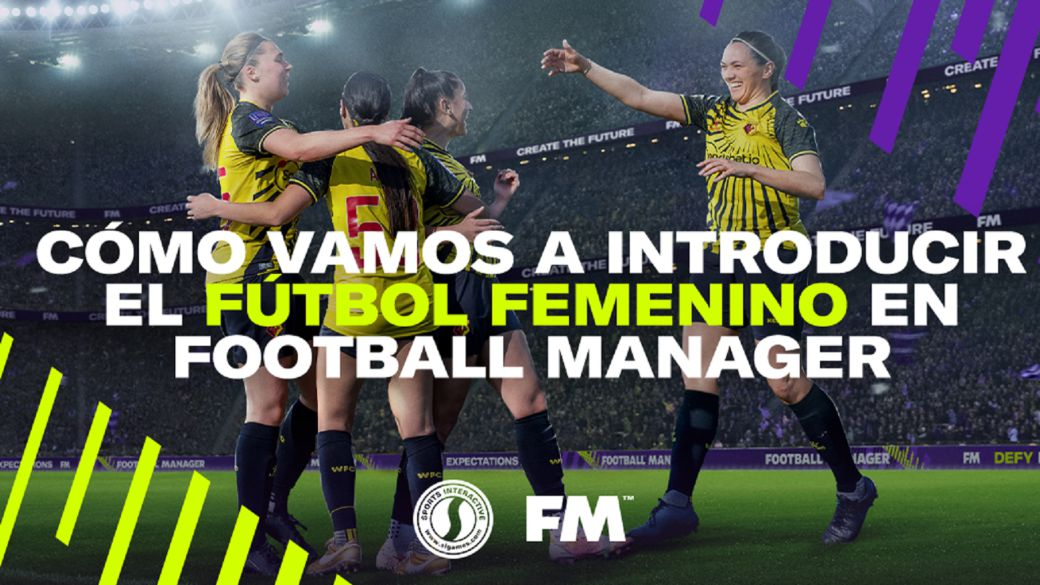 Football Manager will bring women's football into the game - how will they do it?