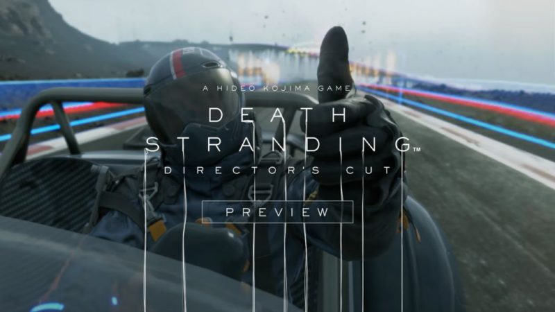 Death Stranding Director's Cut reviews its news in a new gameplay