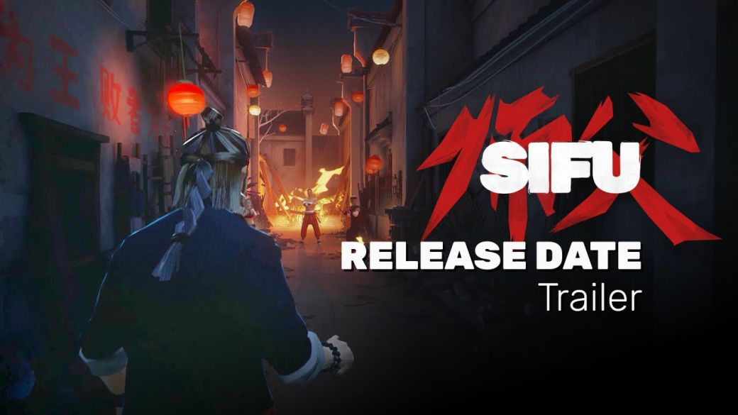 Sifu, the game of kung-fu |  Trailer and release date