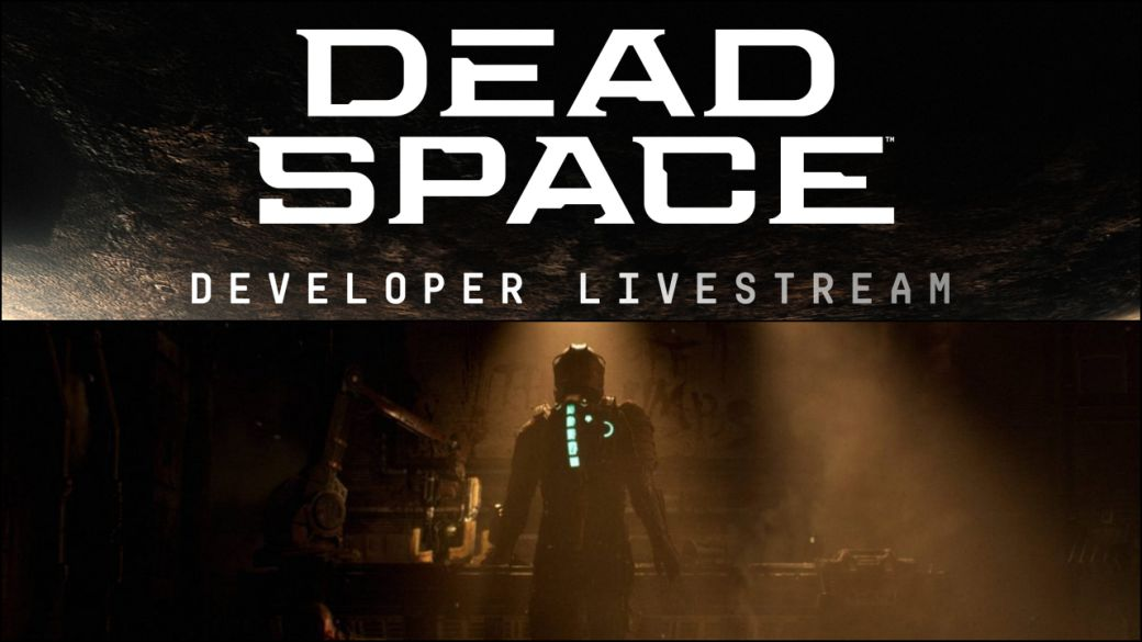 Dead Space Remake: date, time and how to watch your new streaming online