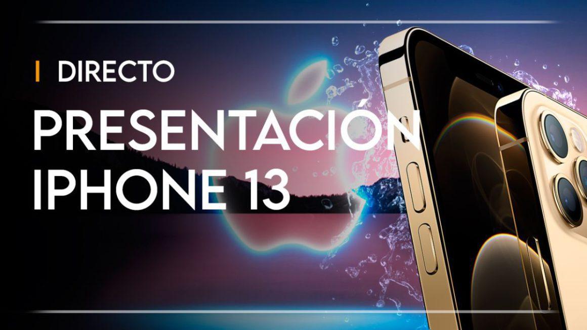 Presentación iPhone 13 Apple hoy