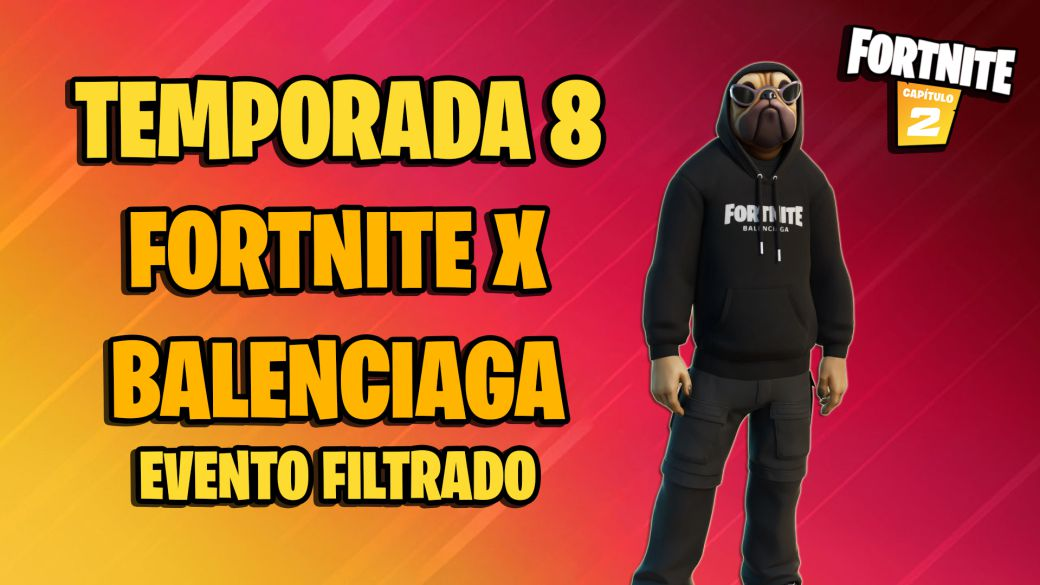 Fortnite x Balenciaga: all the details of the new event leaked
