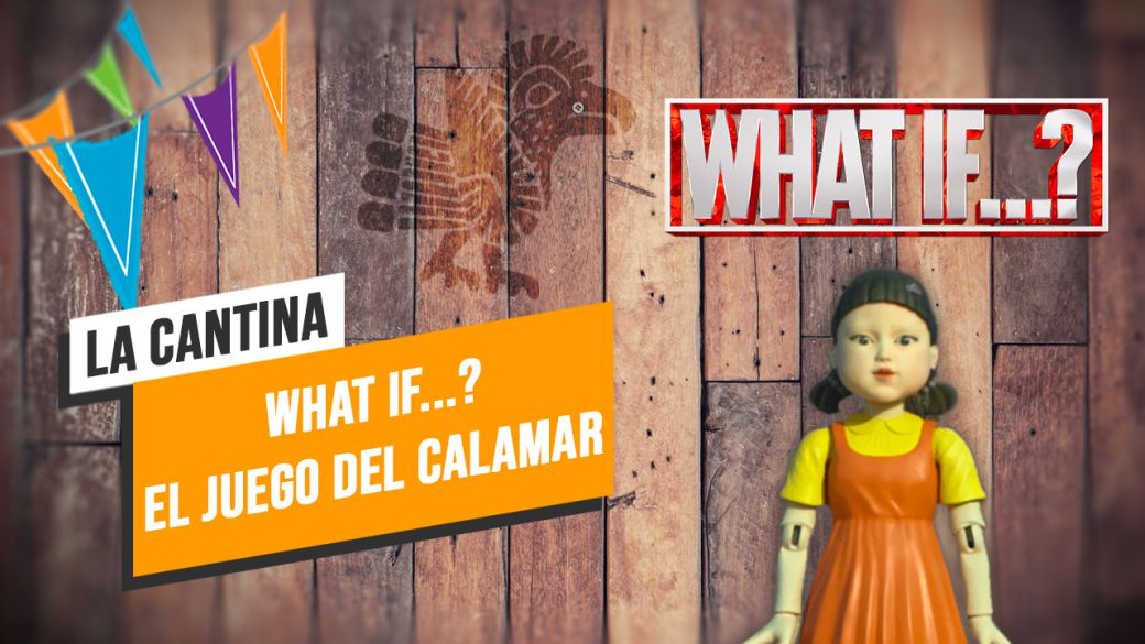 La Cantina: What If ..?  The Squid Game
