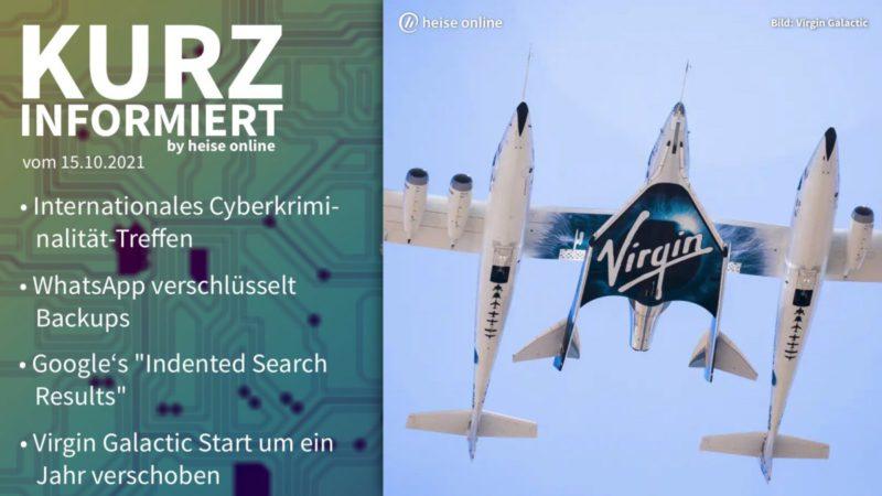 Briefly informed: Cybercrime, WhatsApp, Google, Virgin Galactic
