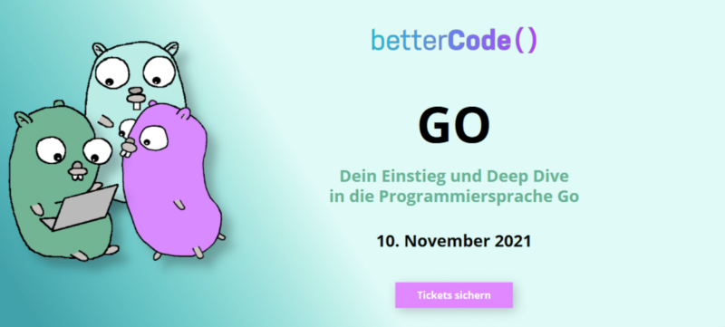 Online conference betterCode () Go: Get your extended early bird discount now!
